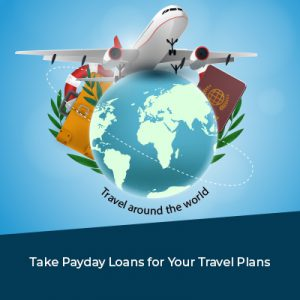Take-Payday-Loans-for-Your-Travel-Plans